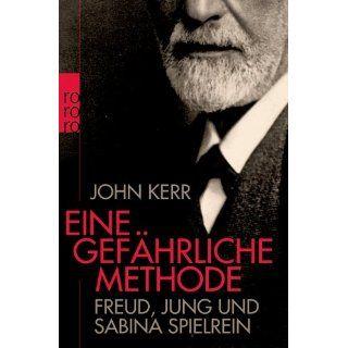 Eine gefährliche Methode: Freud, Jung und Sabina Spielrein: