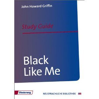 Black Like Me Study Guide Study Guide and Resources (Diesterwegs