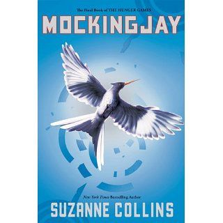 Mockingjay (The Final Book of The Hunger Games) eBook Suzanne Collins