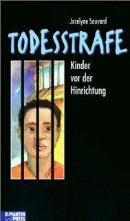 Todesstrafe. Kinder vor der Hinrichtung Jocelyne Sauvard