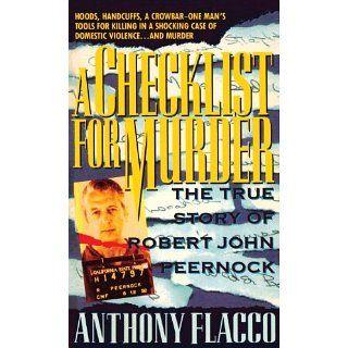 Checklist for Murder The True Story of Robert John Peernock [Kindle