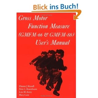 Gross Motor Function Measure (GMFM 66 and GMFM 88) Users Manual