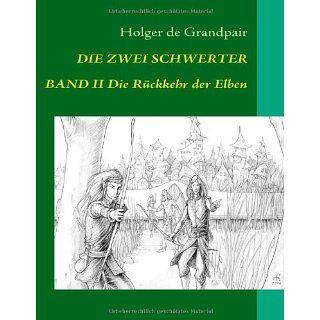 Die Zwei Schwerter, Band 2 Die Rückkehr der Elben www