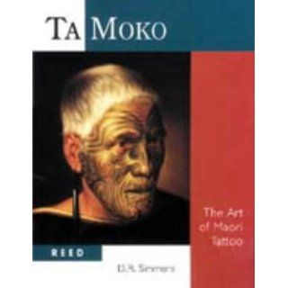 Ta Moko The Art of Maori Tattoo David Simmons Englische