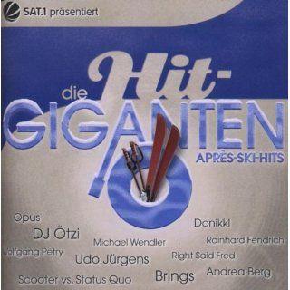 Die Hit Giganten Apres Ski Hits Musik