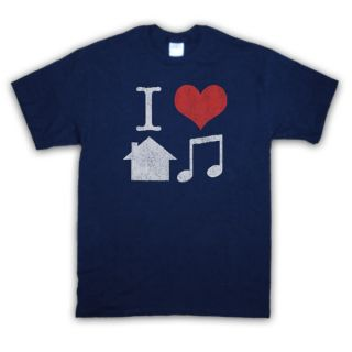 LOVE HOUSE MUSIC DANCE T SHIRT ALL COLOURS & SIZES