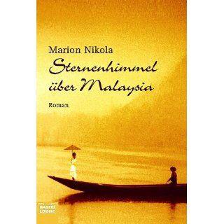 Sternenhimmel über Malaysia Marion Nikola Bücher