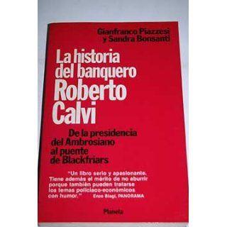 La historia del banquero Roberto Calvi de la presidencia del