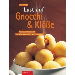 Lust auf Gnocchi & Klöße Petra Greinke Bücher