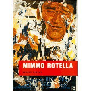 Mimmo Rotella Martin Hentschel, Mimmo Rotella Bücher