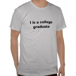 is a college graduate tees