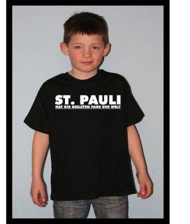 F244 Kinder Baby Shirt Unisex St Pauli hat die geilsten Fans der Welt