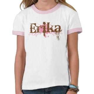 Cute Girls Name Erika T shirt