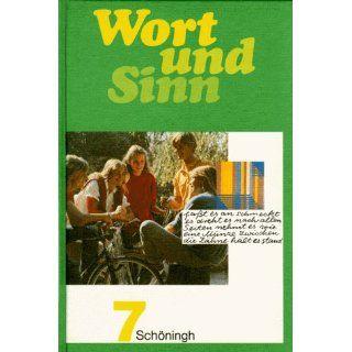 Wort und Sinn. 7. Schuljahr. Lesebuch Vera Fiebig, Konrad