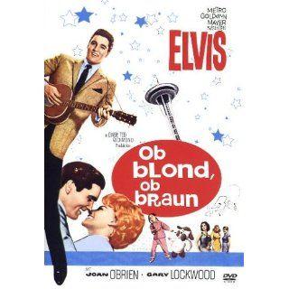 Ob blond, ob braun Elvis Presley, Joan OBrien, Gary
