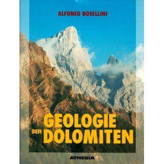 Geologie der Dolomiten Alfonso Bosellini Bücher