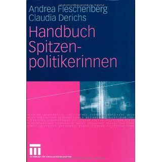 Handbuch Spitzenpolitikerinnen: Andrea Fleschenberg dos