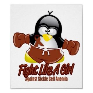 Sickle Cell Anemia Fighting Penguin Poster