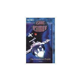 Das Foundation Projekt. Isaac Asimov, Irene Holicki