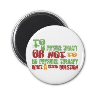 To Do Physical Therapy Fridge Magnet