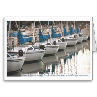 Ships in harbor are safe greeting card