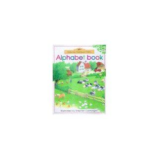 Alphabet Book (Usborne Farmyard Tales): Heather Amery