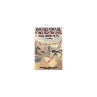 Japanese Army Air Force Units and Their Aces 1931 1945