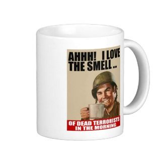 Love the Smell of Dead Terrorists Mug