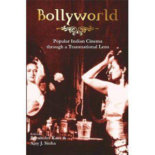 Bollyworld. Popular Indian Cinema Through a Transnational Lens