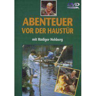 Abenteuer vor der Haustür   Rüdiger Nehberg Rüdiger