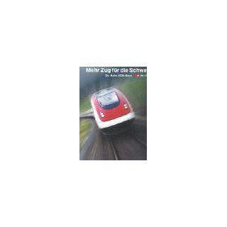 Mehr Zug für die Schweiz. Die Bahn 2000 Story Christian