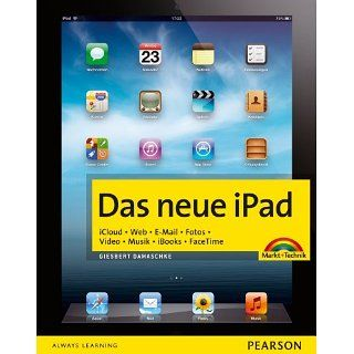 Das neue iPad: iCloud. Web. E Mail. Fotos. Video. Musik. iBooks