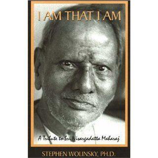 Am That I Am: A Tribute to Sri Nisargadatta Maharaj:
