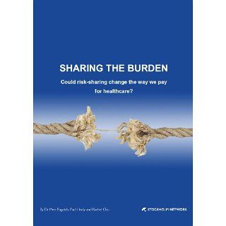 Sharing the Burden Could risk sharing change the way we pay for