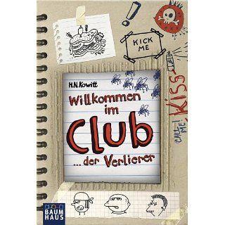 Willkommen im Clubder Verlierer eBook H.N. Kowitt, Irene Anders