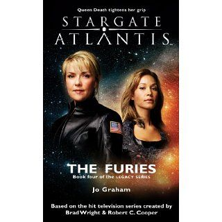 STARGATE ATLANTIS The Furies (Book 4 in the Legacy series) eBook Jo