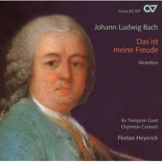Johann Ludwig Bach Das ist meine Freude   Motetten Musik