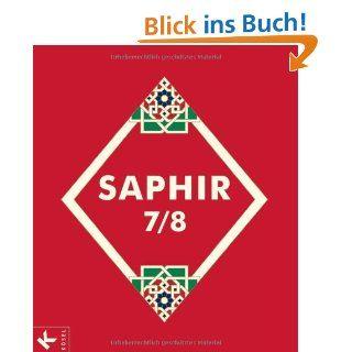 Saphir 7/8: Religionsbuch für junge Musliminnen und Muslime (Saphir