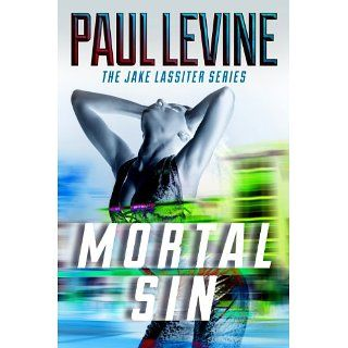 MORTAL SIN (The Jake Lassiter Series) eBook Paul Levine