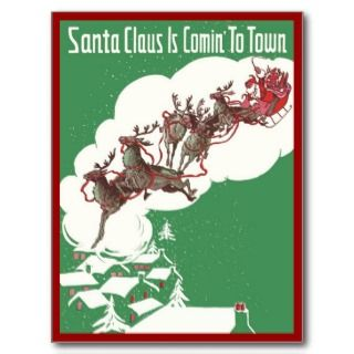 Vintage Christmas, Santa Claus is Coming to Town Post Card