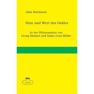 Sinn und Wert des Geldes Alois Hartmann Bücher