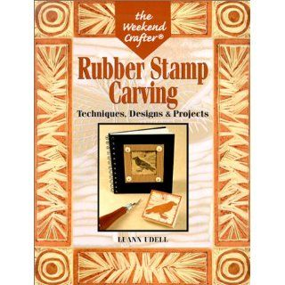 Rubber Stamp Carving Techniques, Designs & Projects (Weekend Crafter