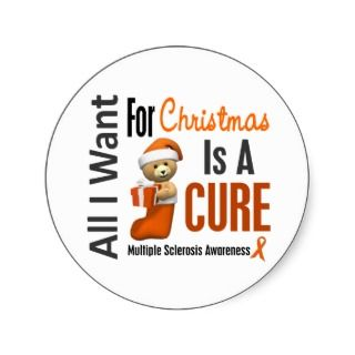 All I Want For Christmas Multiple Sclerosis Stickers