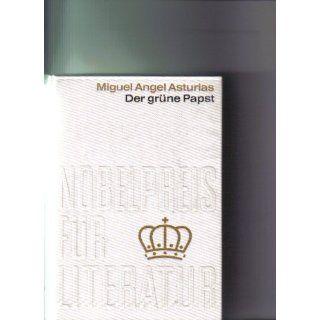 Der grüne Papst Miguel Angel Asturias, Lene Klein, Kjell