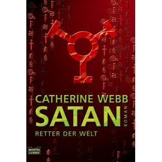 Lucifer   Träger des Lichts: Catherine Webb: Bücher