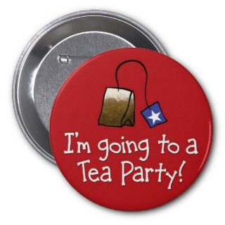 Going to a TEA PARTY Pin