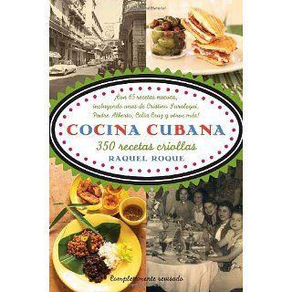 Cocina cubana 350 recetas criollas (Vintage Espanol)
