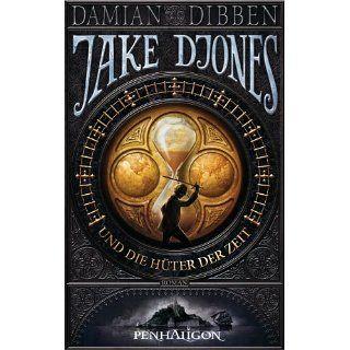 Jake Djones und die Hüter der Zeit Roman eBook Damian Dibben