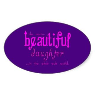 Birthdays Parties Christmas : Beautiful Daughter Sticker