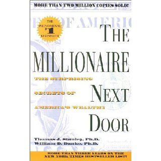 The Millionaire Next Door: Thomas J. Stanley, William D